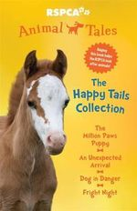 The Happy Tails Collection : Animal Tales - Jess Black