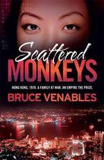 Scattered Monkeys - Bruce Venables
