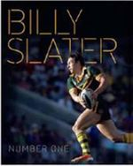 Billy Slater : Number One - Billy Slater