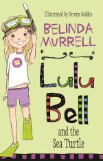 Lulu Bell and the Sea Turtle - Belinda Murrell