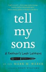 Tell My Sons - Mark Weber