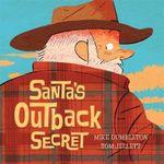 Santa's Outback Secret - Mike Dumbleton
