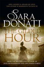 Gilded Hour - Sara Donati