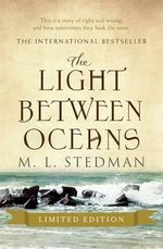 The Light Between Oceans : Limited Edition - M. L. Stedman