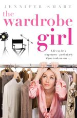 The Wardrobe Girl - Jennifer Smart