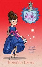 Alice-Miranda at the Palace  : Alice-Miranda : Book 11 - Jacqueline Harvey