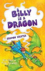 Shadow Shifter : Billy is a Dragon Series : Book 3 - Nick Falk