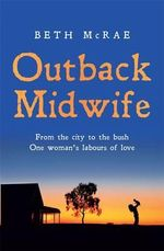 Outback Midwife - Beth McRae