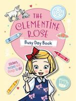 The Clementine Rose Busy Day Book - Jacqueline Harvey
