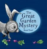 The Great Garden Mystery - Renee Treml