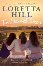 The Maxwell Sisters - Loretta Hill