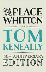 The Place at Whitton - Tom Keneally