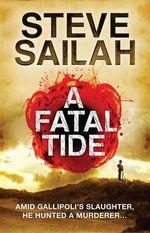 A Fatal Tide - Steve Sailah