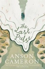 The Last Pulse - Anson Cameron