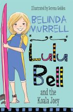 Lulu Bell and the Koala Joey - Belinda Murrell