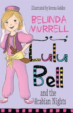 Lulu Bell and the Arabian Nights - Belinda Murrell