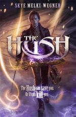 The Hush - Skye Melki-Wegner