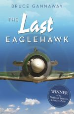 The Last Eaglehawk - Bruce Gannaway