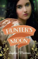 Hunter's Moon - Sophie Masson