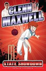 State Showdown  : The Glenn Maxwell Series : Book 3 - Glenn Maxwell