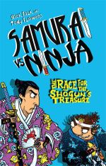 The Race for the Shogun's Treasure : Samurai vs Ninja : Book 2 - Nick Falk