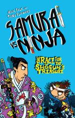 Samurai vs Ninja 2 : The Race for the Shogun's Treasure - Nick Falk