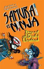 Samurai vs Ninja 3 : Day of the Dreadful Undead - Nick Falk