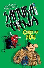 Samurai vs Ninja 4 : Curse of the Oni - Nick Falk