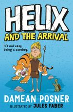 Helix and the Arrival - Damean Posner