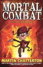 Mortal Combat : Mort - Martin Chatterton