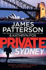 Private Sydney : Private Series : Book 10 - James Patterson