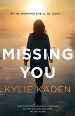 Missing You - Kylie Kaden