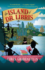 The Island of Dr. Libris - Chris Grabenstein