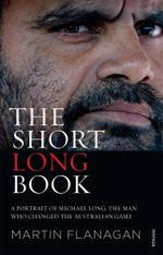 The Short Long Book - Martin Flanagan