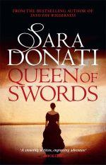 Queen of Swords : Into the Wilderness - Sara Donati