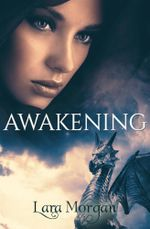 Awakening - Lara Morgan