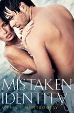 Mistaken Identity - Alyssa J. Montgomery