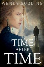 Time After Time - Wendy Godding