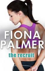 The Recruit - Fiona Palmer