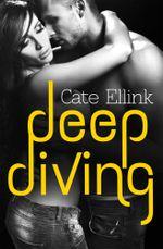 Deep Diving - Cate Ellink