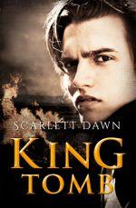 King Tomb - Scarlett Dawn