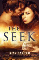 The Seek - Ros Baxter