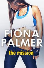 The Mission - Fiona Palmer