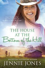 The House At The Bottom Of The Hill : Swallows Fall Book 3 - Jennie Jones