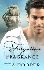 Forgotten Fragrance - Téa| Cooper