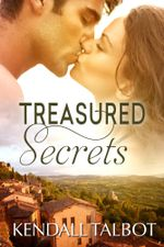 Treasured Secrets : Treasured Book 1 - Kendall Talbot