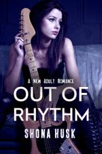 Out Of Rhythm : Face the Music Series : Book 1 - Shona Husk