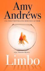 Limbo : The Joy Valentine Mysteries : Book 1 - Amy Andrews