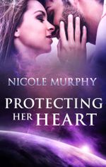 Protecting Her Heart : The Jorda Trilogy Book 3 - Nicole Murphy
