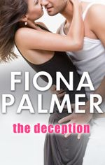 The Deception : MTG Agency Book 3 - Fiona Palmer